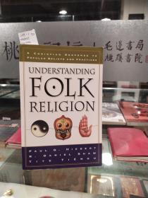 UNDERSTANDING FOLK RELIGION;了解民间宗教