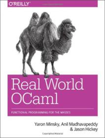 Real World OCaml:Introduction to a Flexible and Concise Programming Language