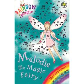 Rainbow Magic: The Party Fairies: 16: Melodie The Music Fairy彩虹仙子#16音乐仙子