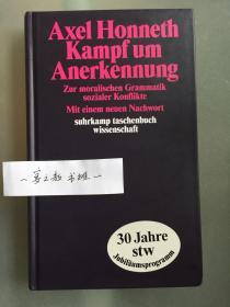 为承认而斗争  Kampf um Anerkennung: Zur moralischen Grammatik sozialer Konflikte.