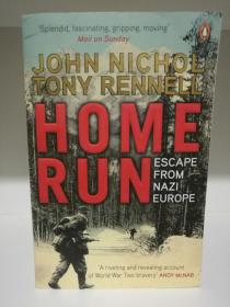 Home Run : Escape from Nazi Europe by John Nichol and Tony Rennell(二战)英文原版书