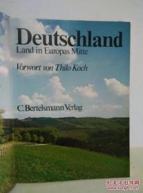 DEUTSCHLAN LAND IN EUROPAS MITTE(欧洲中部的德国)<德文原版>