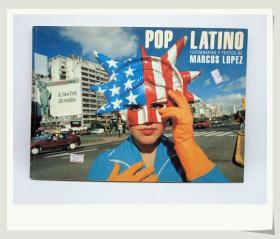 拉丁美洲POP艺术Marcos Lopez: Pop Latino