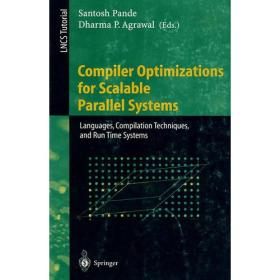 Compiler Optimizations for Scalable Parallel Systems:Languages, Compilation Techniques, and Run Time Systems (Lecture Notes in Computer Science)