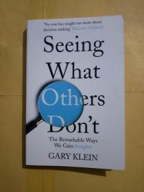 Seeing What Others Don't: The Remarkable Ways We Gain Insights(内页干净)