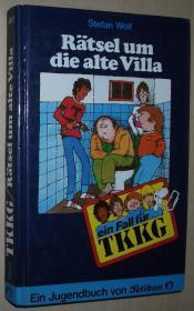 德语原版少年儿童侦探小说 Ein Fall für TKKG, Bd.7, Rätsel um die alte Villa 精装本 Gebundenes Buch – Illustriert, 1980 von Stefan Wolf