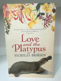 爱与鸭嘴兽 Love and The Platypus by Nicholas Drayson (澳大利亚文学)英文原版书