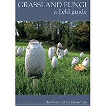 Grassland Fungi: A Field Guide