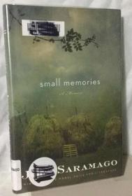 萨拉马戈作品  Small Memories