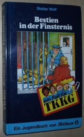 德语原版少年儿童侦探小说 Ein Fall für TKKG, Bd.39, Bestien in der Finsternis 精装 Gebundenes Buch – 1986 von Stefan Wolf