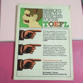 "BARRONS PRACTICE EXERCISES FOR THE TOEFL""托弗尔""实用习题 (英文版)"
