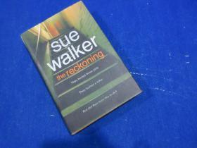 SUE WALKER /the reckoning/printed in  Great Britain/PENGUIN MICHAEL JOSEPH
