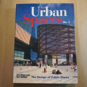 Urban Spaces No.2:The Design of Public Places(英文原版,约翰·莫里斯·狄克逊 公共空间设计)