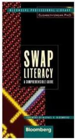 Swap Literacy: A Comprehensible Guide (Bloomberg Professional Library)
