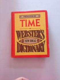 presented by time webster,s new ideal dictionary   由时代韦伯斯特出版的新理想词典