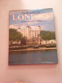 This Beautiful City: London [大16开彩色画册] 这座美丽的城市:伦敦