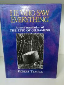 签名本 He Who Saw Everything : Verse Translation of the Epic of Gilgamesh by Robert Temple (诗歌)英文原版书