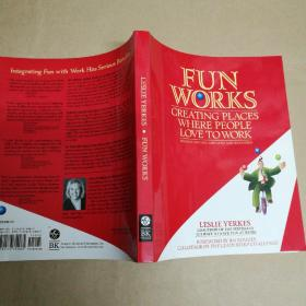 Fun Works:Creating Places Where People Love to Work 娱乐:人们喜欢去的地方
