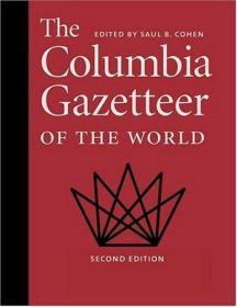 英文原版 The Columbia Gazetteer of the World - 3 Volume Set 哥伦比亚世界地名词典 大辞典 新版第二版最新修订版 全套3卷