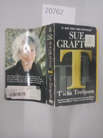 英文原版 】 T is for Trespass: A Kinsey Millhone Novel by Sue GraftonT代表非法侵入:苏的金赛·米尔宏小说