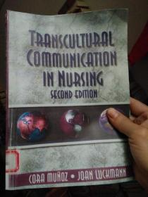 Transcultural Communication In Nursing Second Edition