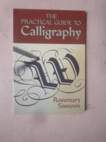 THE PRACTICAL GUIDE TO CaIIigraphy(书法实用指南)