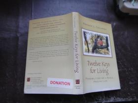 twelve keys for livliving〔外文原版〕