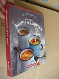 德文原版 菜谱 WÄRMENDE BRÜHEN & SUPPEN 彩色图文本 精装16开