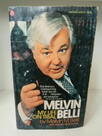 签名本   梅尔文·贝利回忆录 My Life On Trial by Melvin Belli (法律)英文原版书