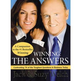 Winning:The Answers: Confronting 74 of the Toughest Questions in Business Today
