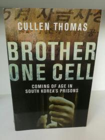 Brother One Cell:An American Coming of Age in South Koreas Prisons by Cullen Thomas (Pan Books 2007年版)(朝鲜半岛研究)英文原版书