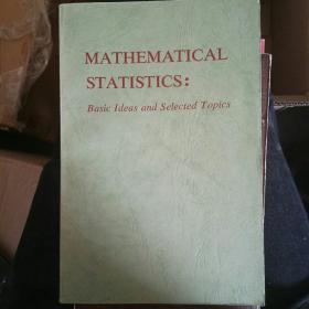 MATHEMATICAL STATISTICS:Basic Ideas and Selected Topics 数理统计:基本思想与选题