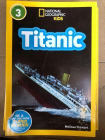 平装 National Geographic Readers: Titanic 国家地理读者3:泰坦尼克号