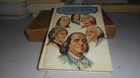 BENJAMIN FRANKLIN AN ALL-PICTORIAL PRESENTATION 精装英文原版
