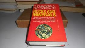 THE MACDONALD ENCYCLOPEDIA OF ROCKS AND MINERALS 麦克唐纳德岩石与矿物百科全书 32开本 精装英文原版
