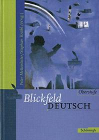 Blickfeld Deutsch Oberstufe - Ausgabe 2003: Blickfeld Deutsch Oberstufe: Schülerband (gebundener Einband)