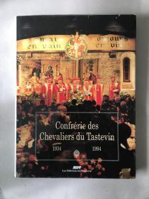 Confrérie des Chevaliers du Tastevin 1934-1994 英文原版 法国勃艮第品酒骑士团史料 内收大量品酒骑士团珍贵老照片