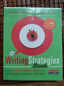 The  Writing  Strategies  Book:Youy  Everything  Guide  to  Developing  Skilled  Writers