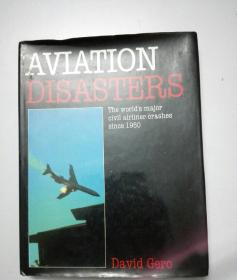 AVIATION DISASTERS(航空灾难)The worlds major civil airliner crashes since 1950