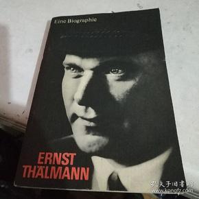 原版德文书Eine Biographie  ERNST THALMANN  埃因传记安斯特·塔尔曼