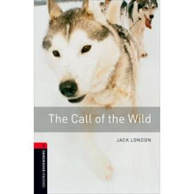 Oxford Bookworms Library Third Edition Stage 3: The Call of the Wild