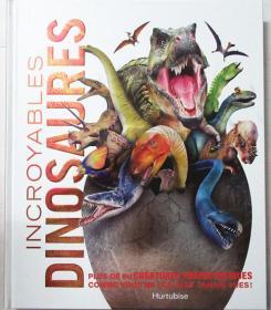 尾单正品 法语 精装恐龙百科 incroyables dinosaures 惊人的恐龙