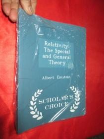 Relativity: The Special and General Theory - Scholar's Choice Edition   (16开)  【详见图】