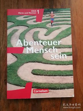 Abenteuer Mensch sein Ethik/LER Werte und Normen 5./6. Westliche Bundesländer(德文原版)