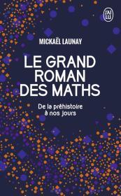 法文原版 Le grand roman des maths : De la préhistoire à nos jours 伟大的数学故事:从古至今 法语 小本