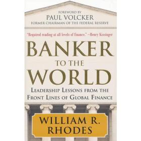 Banker to the World:Leadership Lessons From the Front Lines of Global Finance