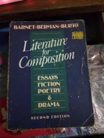 literature for composition:essays,fiction,poetry,and drama (second edition)