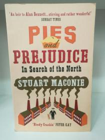Pies and Prejudice:In search of the North by Stuart Maconie (旅行)英文原版书