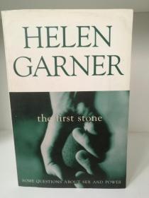海伦·加纳 The first stone: Some questions about sex and power by Helen Garner