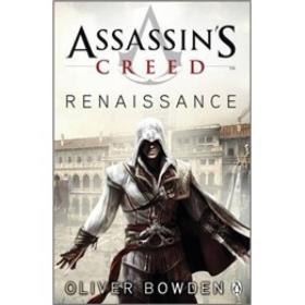 [现货]英文原版 Assassin's Creed: Renaissance 刺客信条 Oliver Bowden 奥利弗·鲍登 PenguinBooksLtd 2000-01 9780141046303